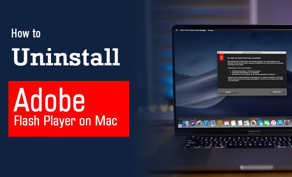 How to Uninstall Adobe Flash Player on Mac